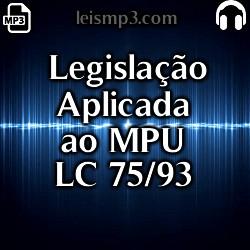 Legislação Aplicada ao MPU
